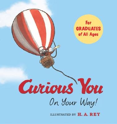 Curious You On Your Way! By Zoehfeld, Kathleen Weidner/ Rey, H. A. (ILT)